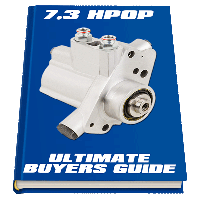 7.3 HPOP High Pressure Oil Pump Ultimate Buyers Guide